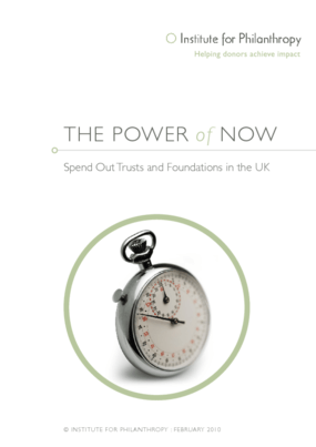 The Power of Now: Spend Out Trusts and Foundations in the UK