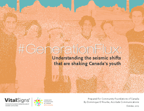 Generation Flux: Understanding the Seismic Shifts That Are Shaking Canada's Youth