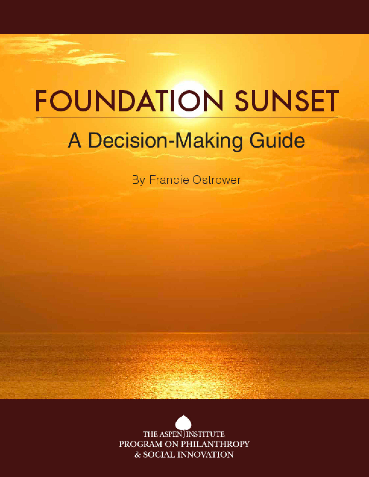 Foundation Sunset: A Decision-Making Guide