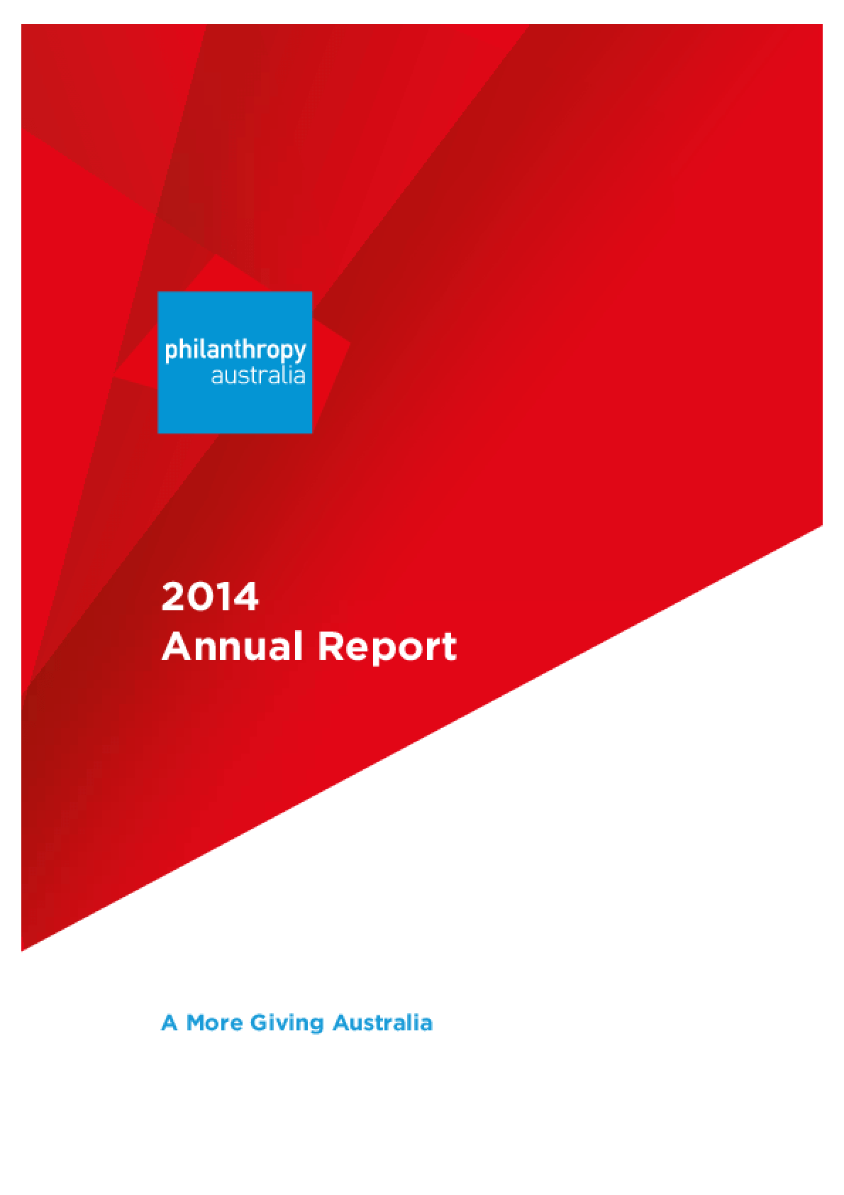 2014 Annual Report: A More Giving Australia