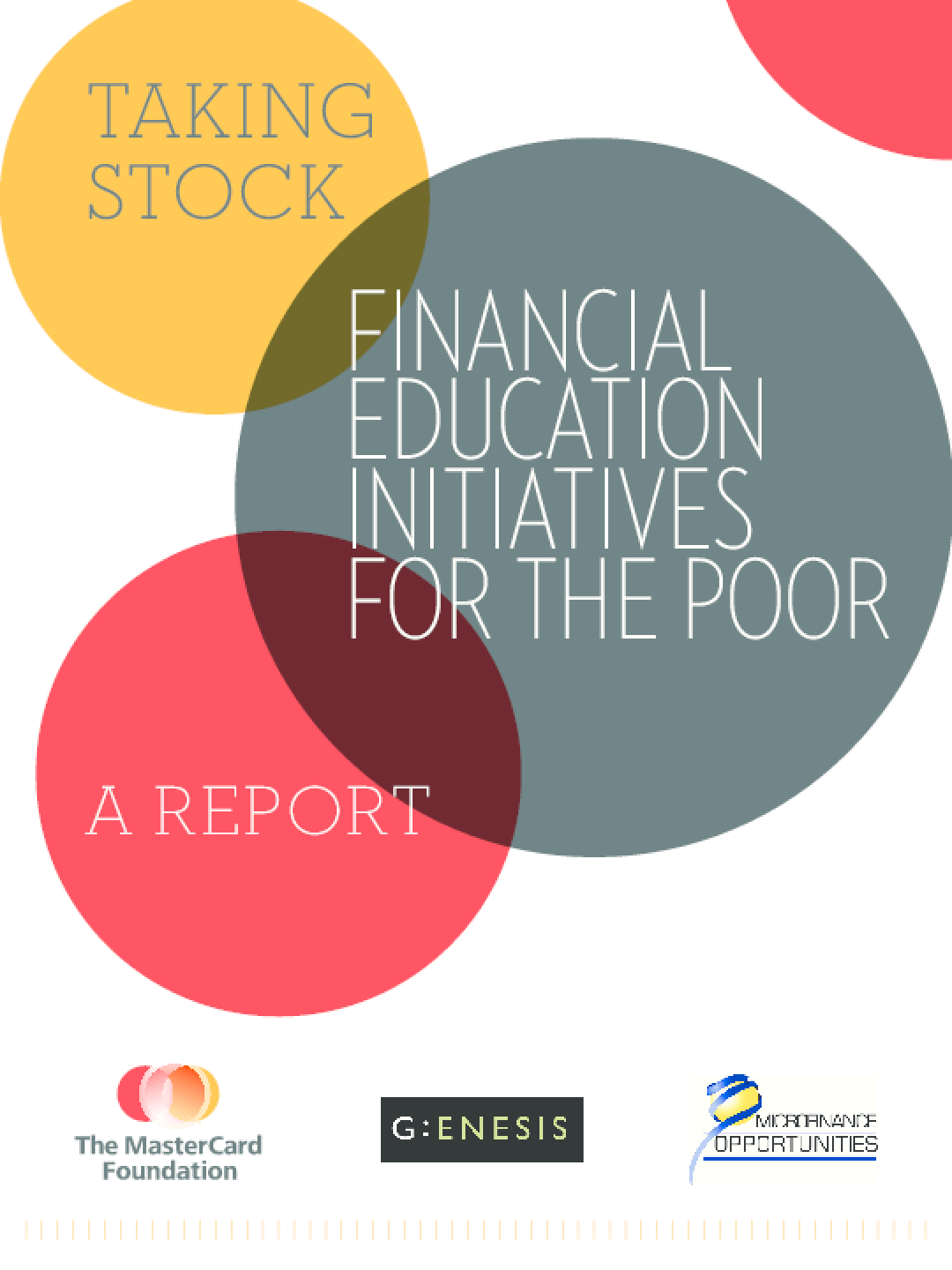 Taking Stock: Financial Education Initiatives for the Poor