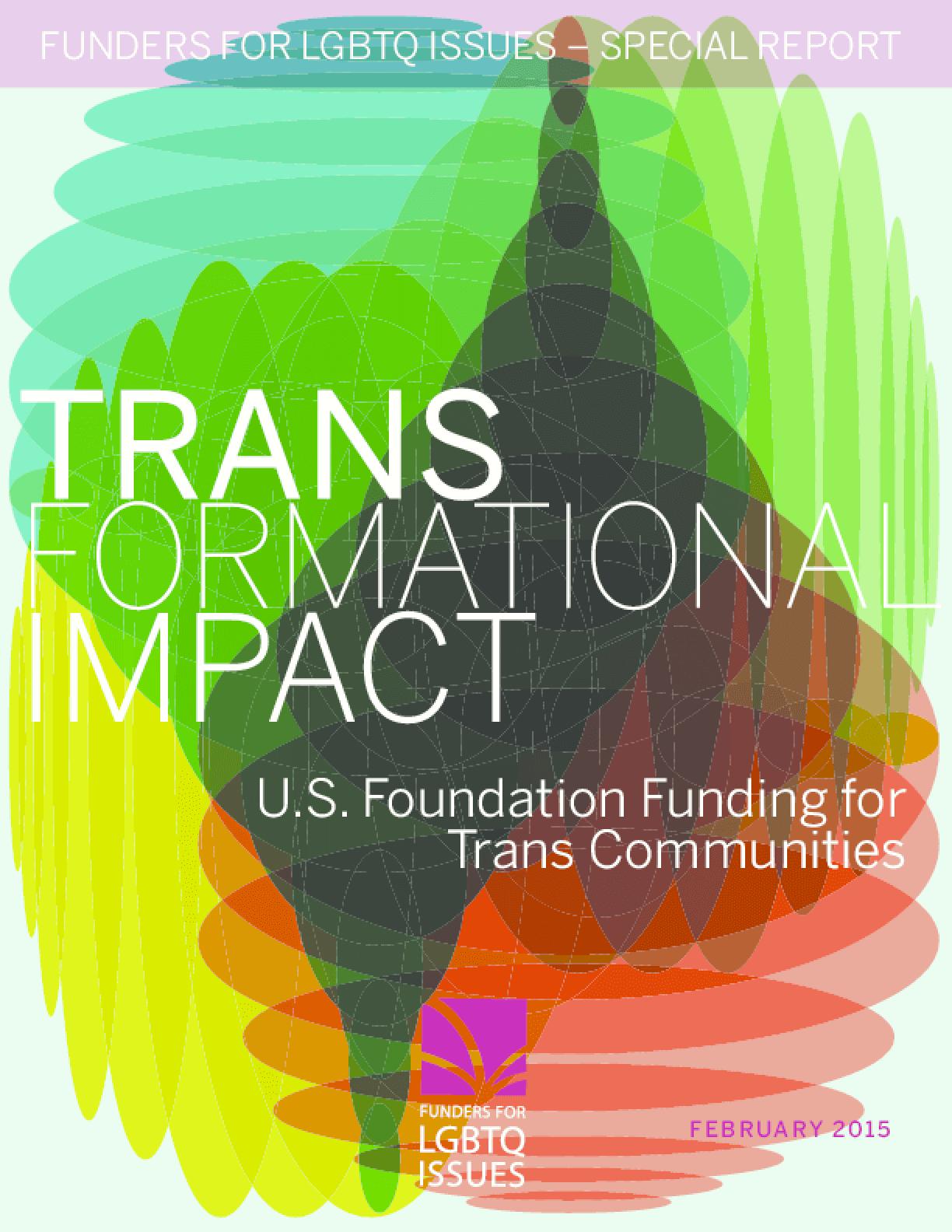Transformational Impact: U.S. Foundation Funding for Trans Communities
