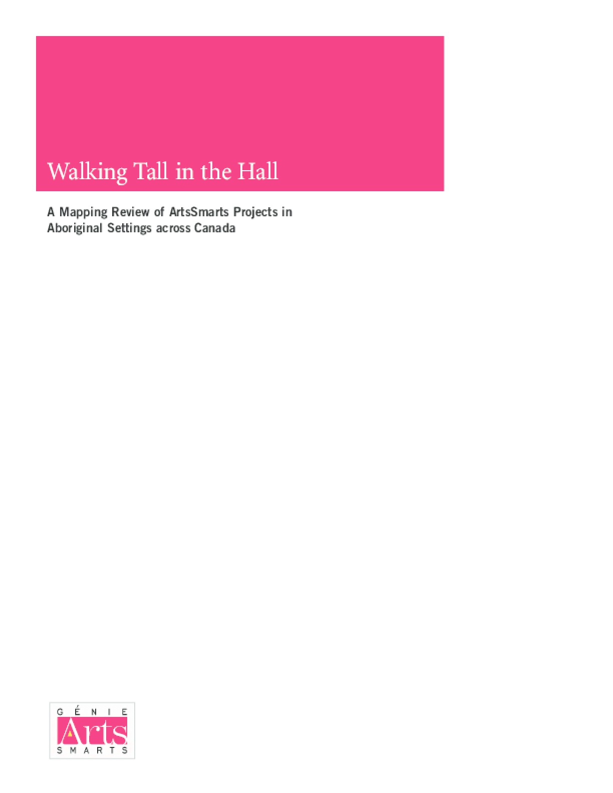 Walking Tall in the Hall: A Mapping Review of ArtsSmarts Projects in Aboriginal Settings Across Canada