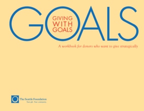 Giving with Goals: A Workbook for Donors Who Want to Give Strategically