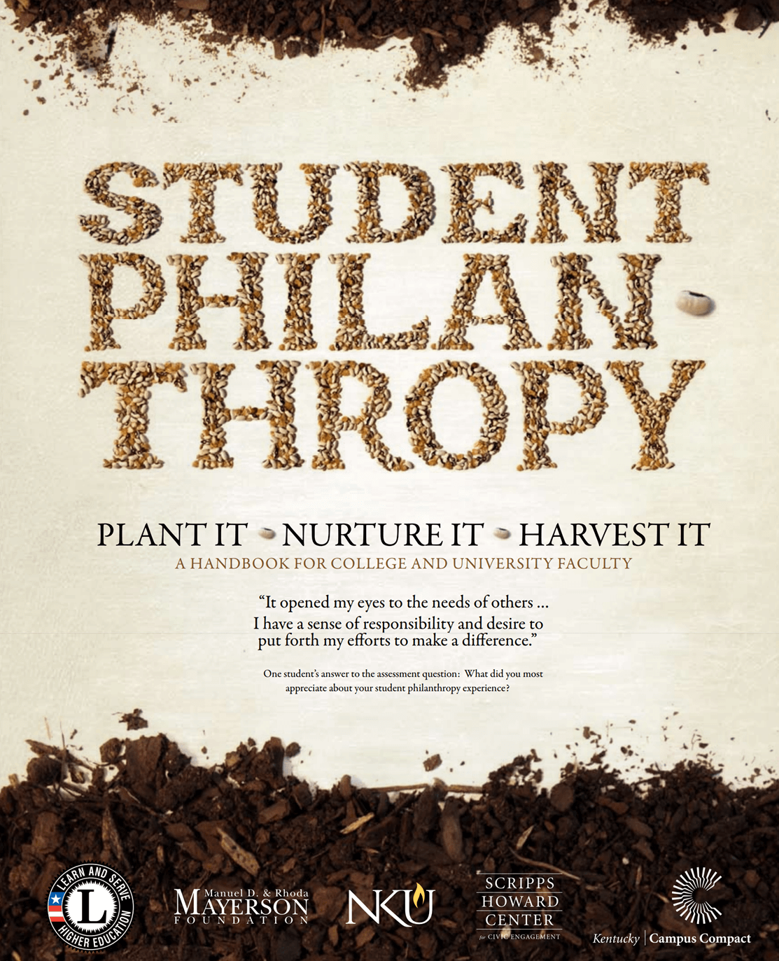Student Philanthropy: Plant It Nurture It Harvest It: A Handbook for College And University Faculty