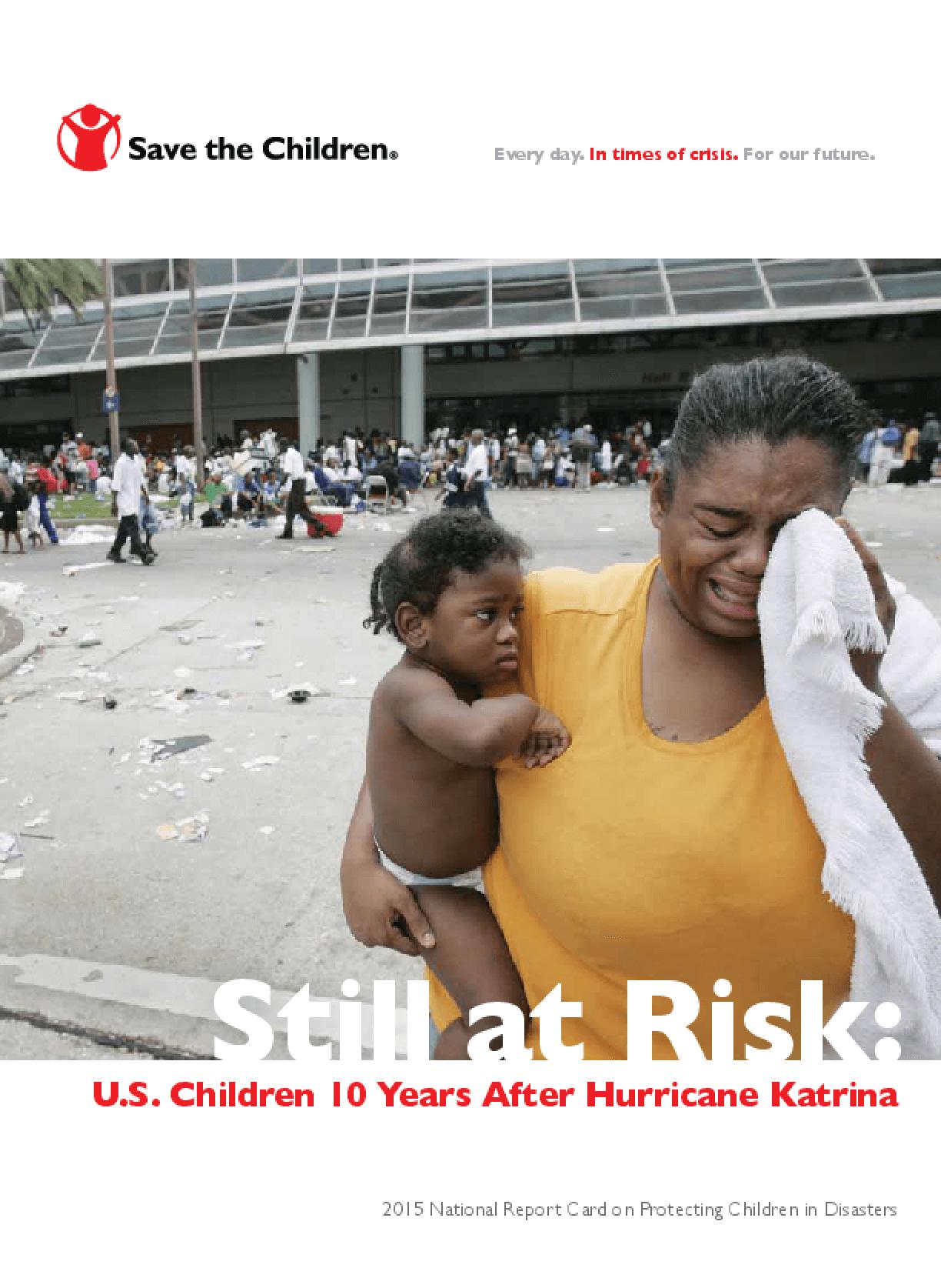 Still at Risk: U.S. Children 10 Years After Hurricane Katrina