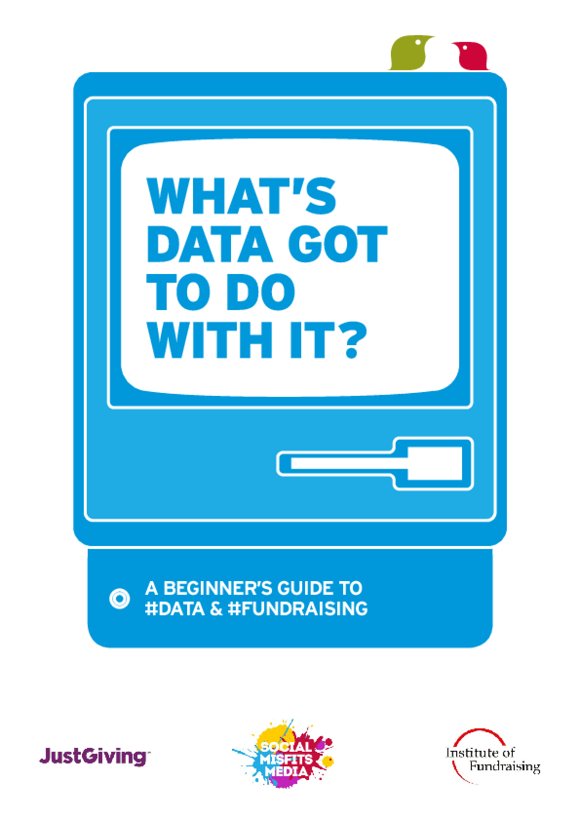 What's Data Got To Do With It?