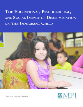 The Educational, Psychological, and Social Impact of Discrimination on the Immigrant Child