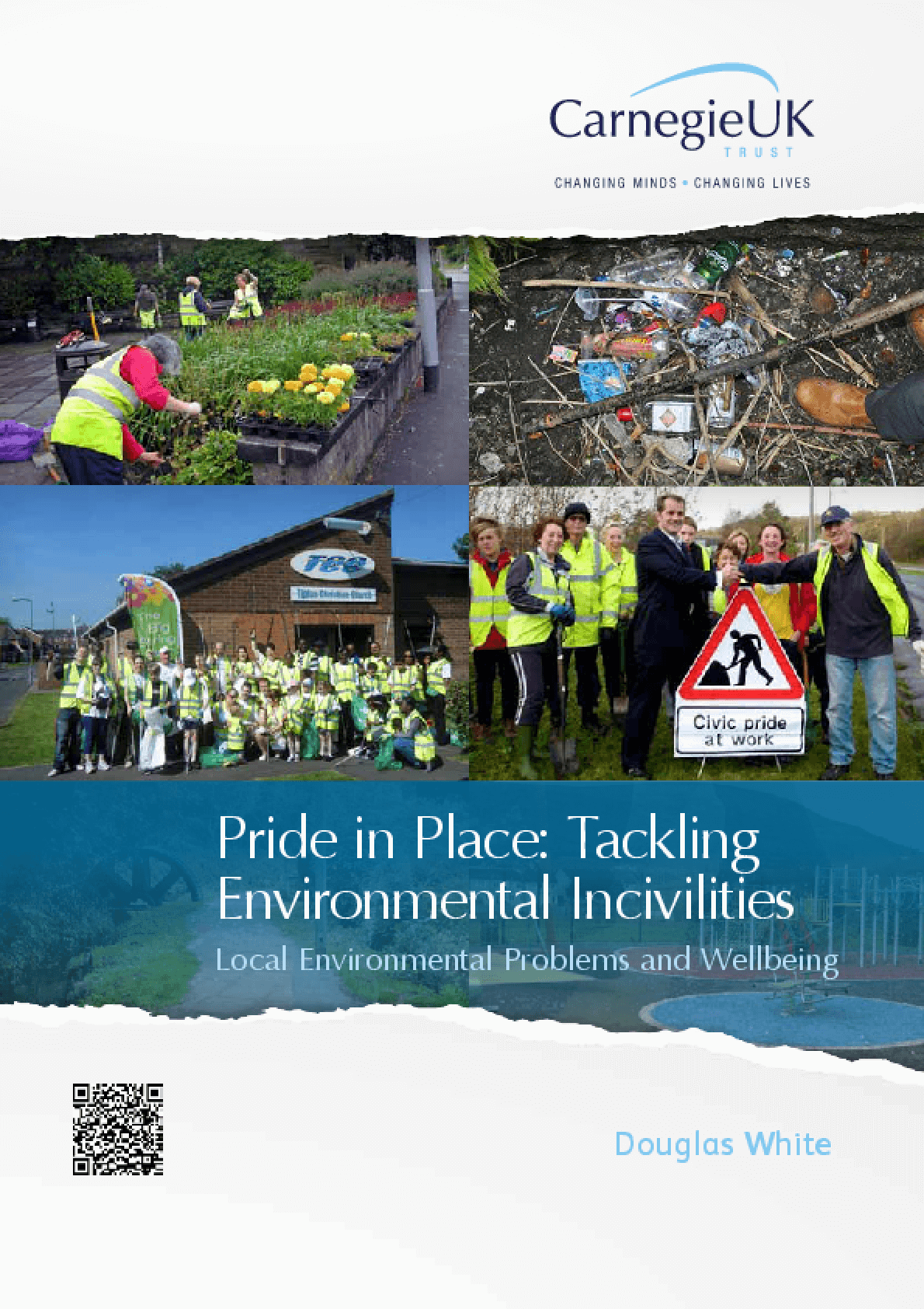 Pride in Place : Tackling Environmental Incivilities : Local Environmental Problems and Wellbeing