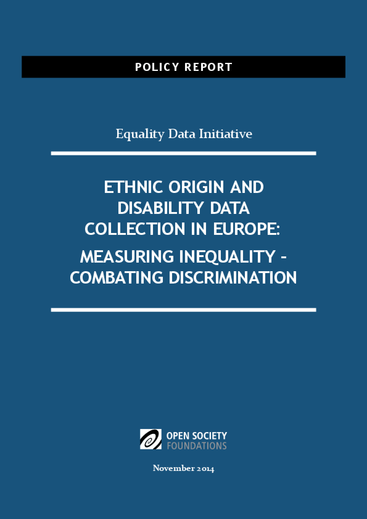Ethnic Origin and Disability Data Collection in Europe : Measuring Inequality - Combating Discrimination