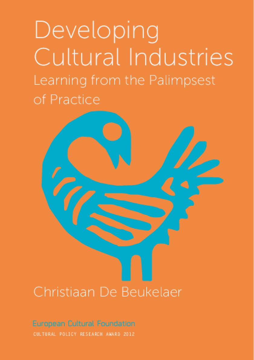 Developing Cultural Industries : Learning from Palimpsest of Practice