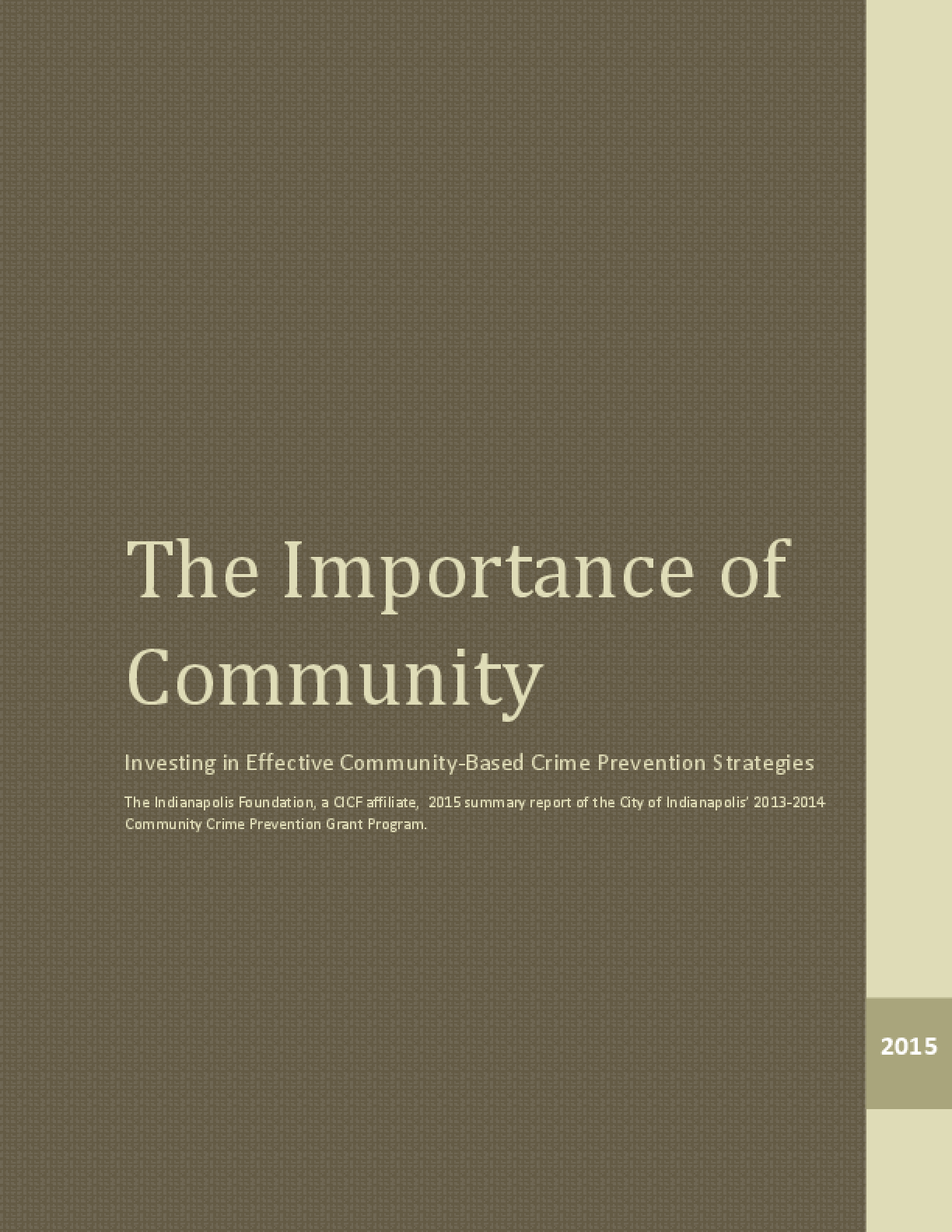 The Importance Of Community: Investing In Effective Community-Based Crime Prevention Strategies