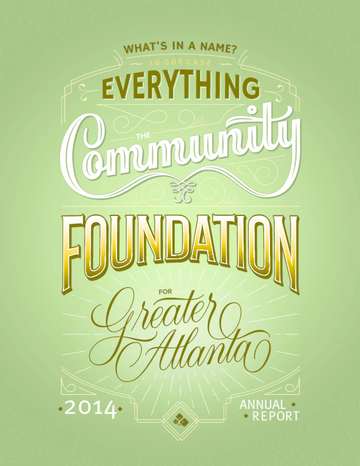 The Community Foundation for Greater Atlanta 2014 Annual Report
