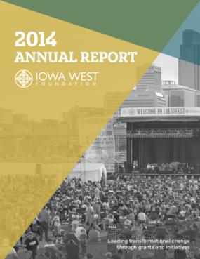 Iowa West Foundation: 2014 Annual Report