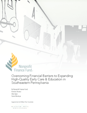 Overcoming Financial Barriers to Expanding High-Quality Early Care and Education in Southeastern Pennsylvania