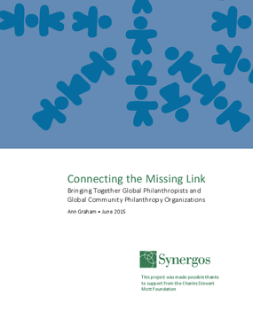 Connecting the Missing Link: Bringing Together Global Philanthropists and Global Community Philanthropy Organizations