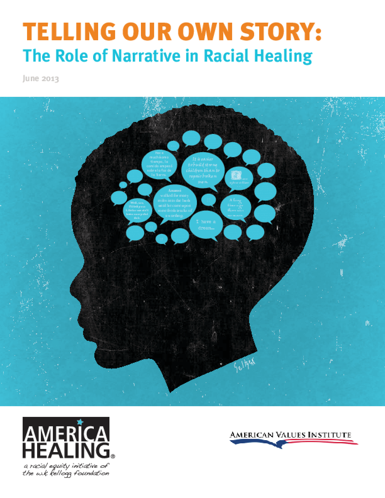 Telling Our Own Story: The Role of Narrative in Racial Healing