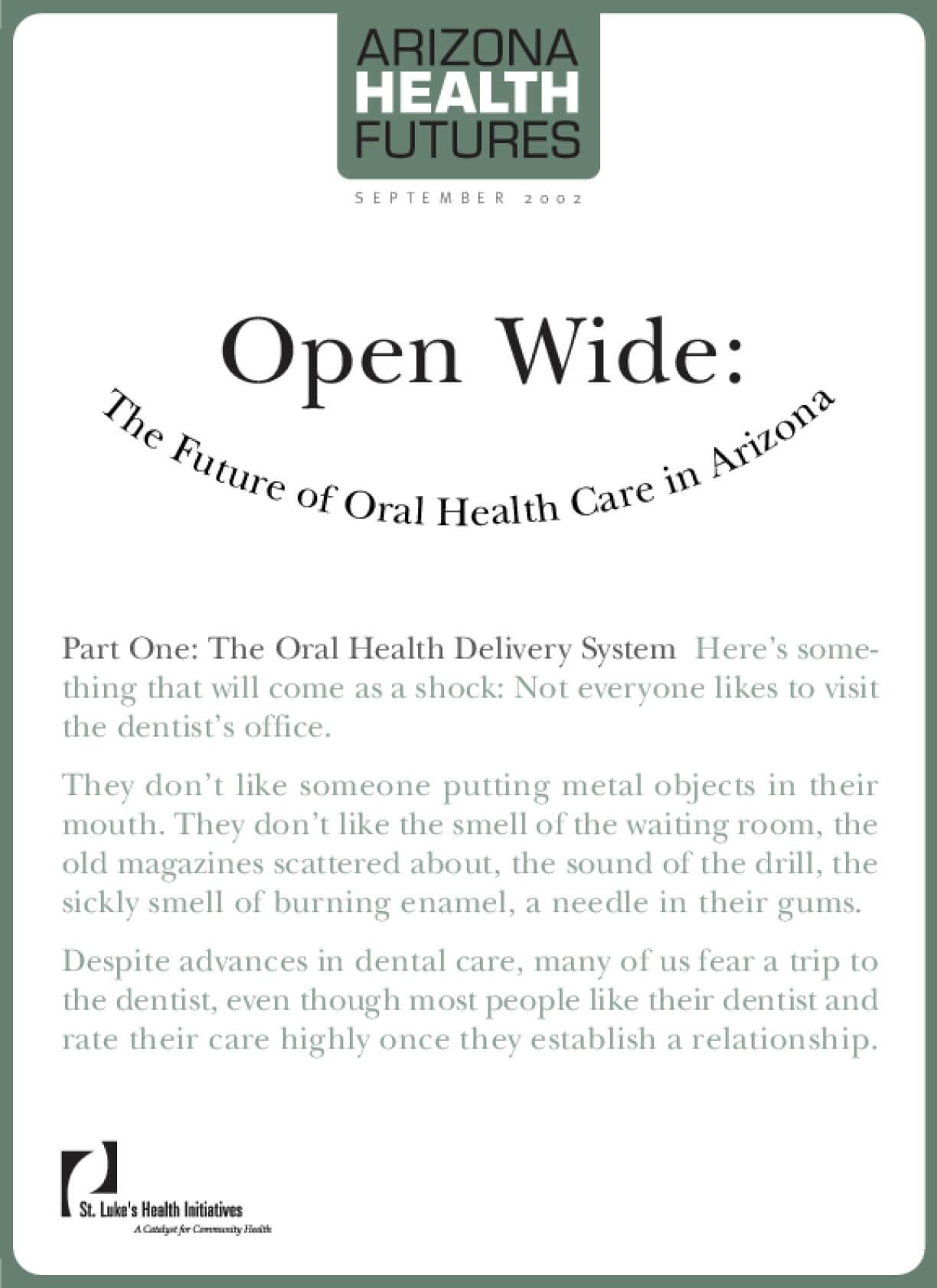 Open Wide: The Future of Oral Health Care in Arizona