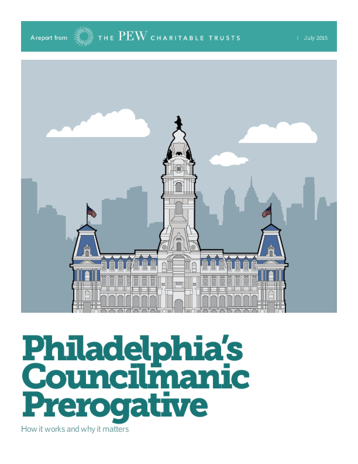 Philadelphia's Councilmanic Prerogative: How It Works and Why It Matters
