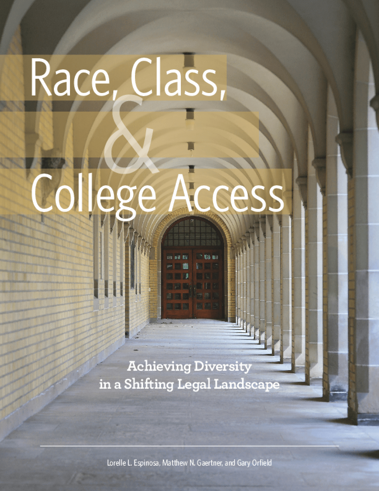 Race, Class, and College Access: Achieving Diversity in a Shifting Legal Landscape