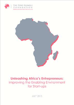 Unleashing Africa's Entrepreneurs: Improving the Enabling Environment for Start-Ups