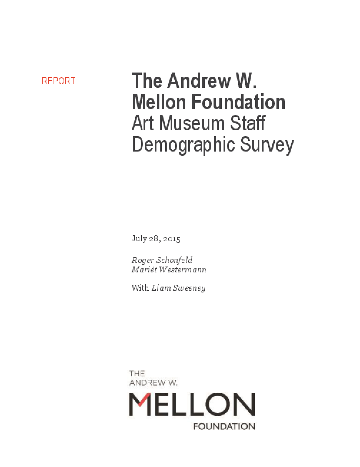 The Andrew W. Mellon Foundation Art Museum Staff Demographic Survey