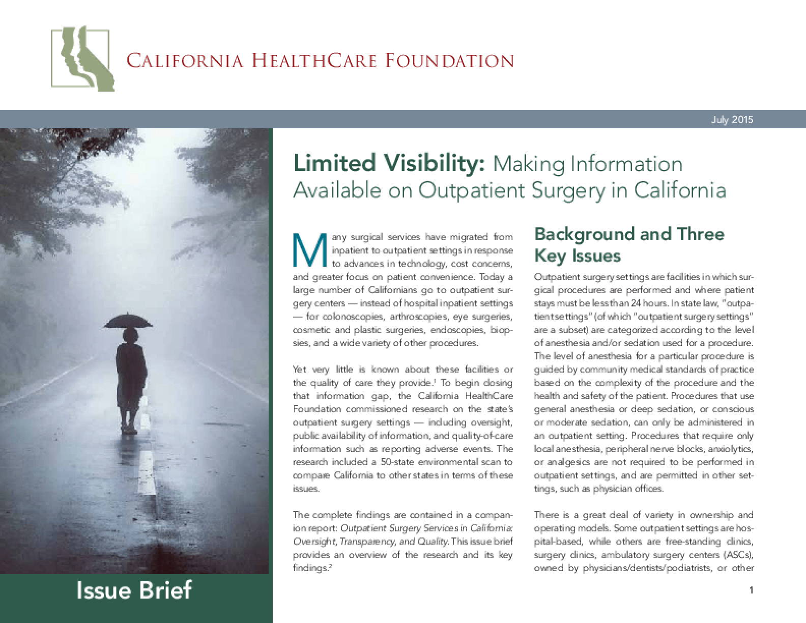 Limited Visibility: Making Information Available On Outpatient Surgery In California
