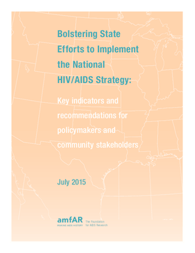 Bolstering State Efforts to Implement the National HIV/AIDS Strategy: Key Indicators and Recommendations for Policymakers and Community Stakeholders