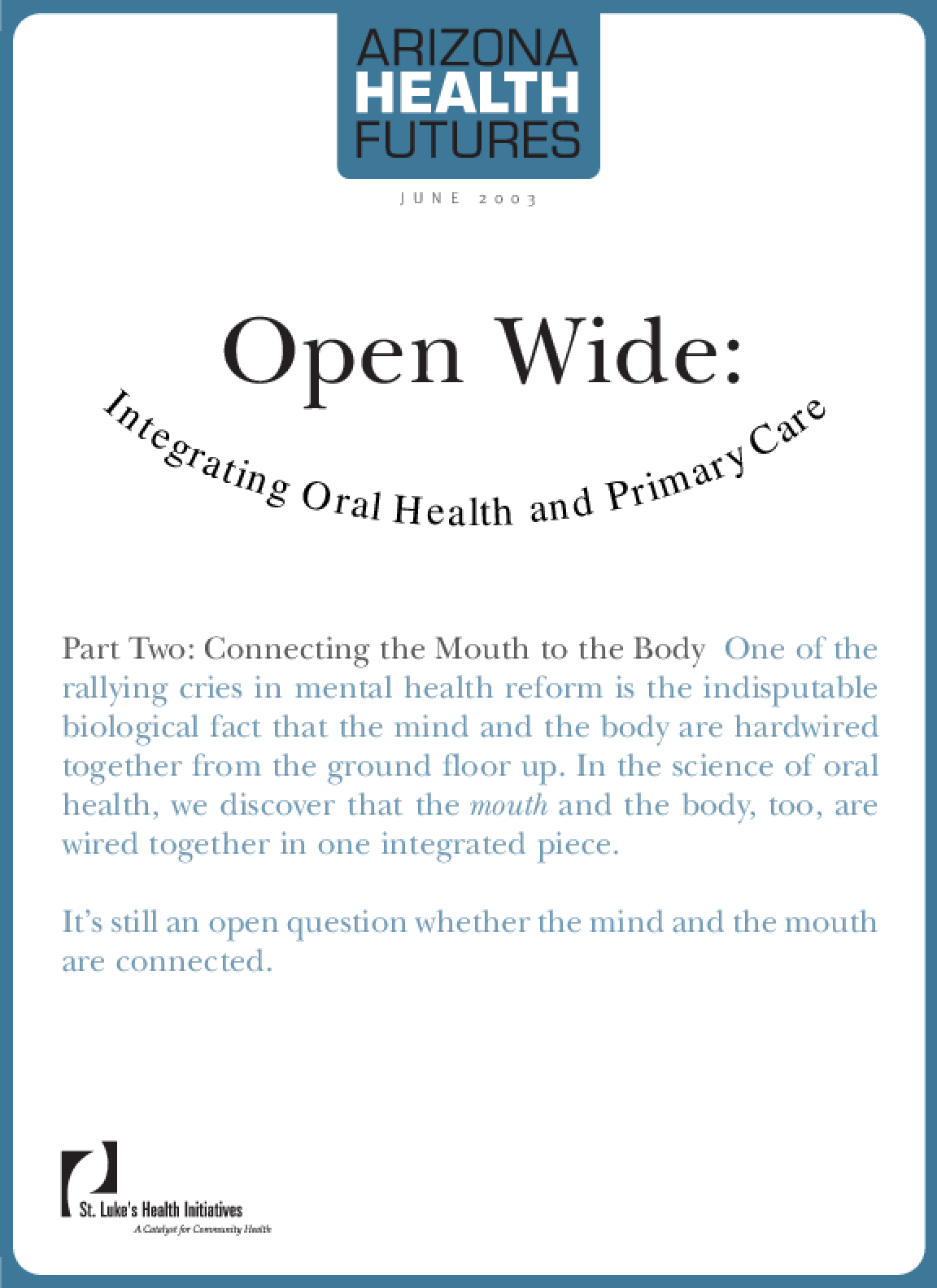 Open Wide: Integrating Oral Health and Primary Care
