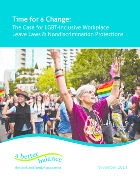 Time for a Change: The Case for LGBT-Inclusive Workplace Leave Laws and Nondiscrimination Protections