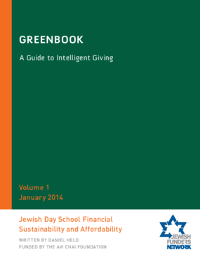 Greenbook: A Guide to Intelligent Giving Volume 1: Jewish Day School Financial Sustainability and Affordability