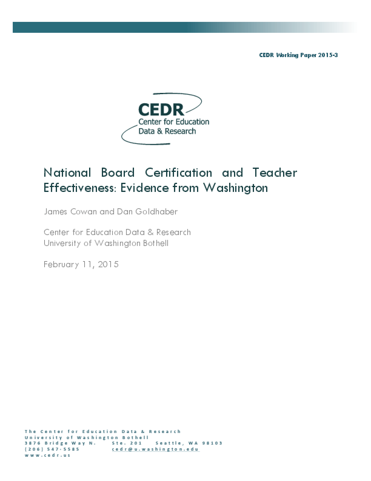National Board Certification And Teacher Effectiveness Evidence
