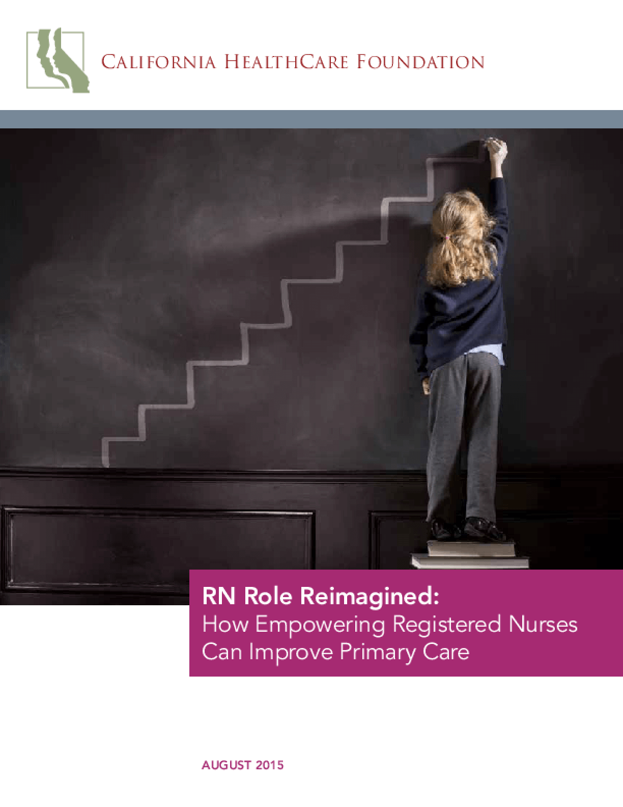 RN Role Reimagined: How Empowering Registered Nurses Can Improve Primary Care