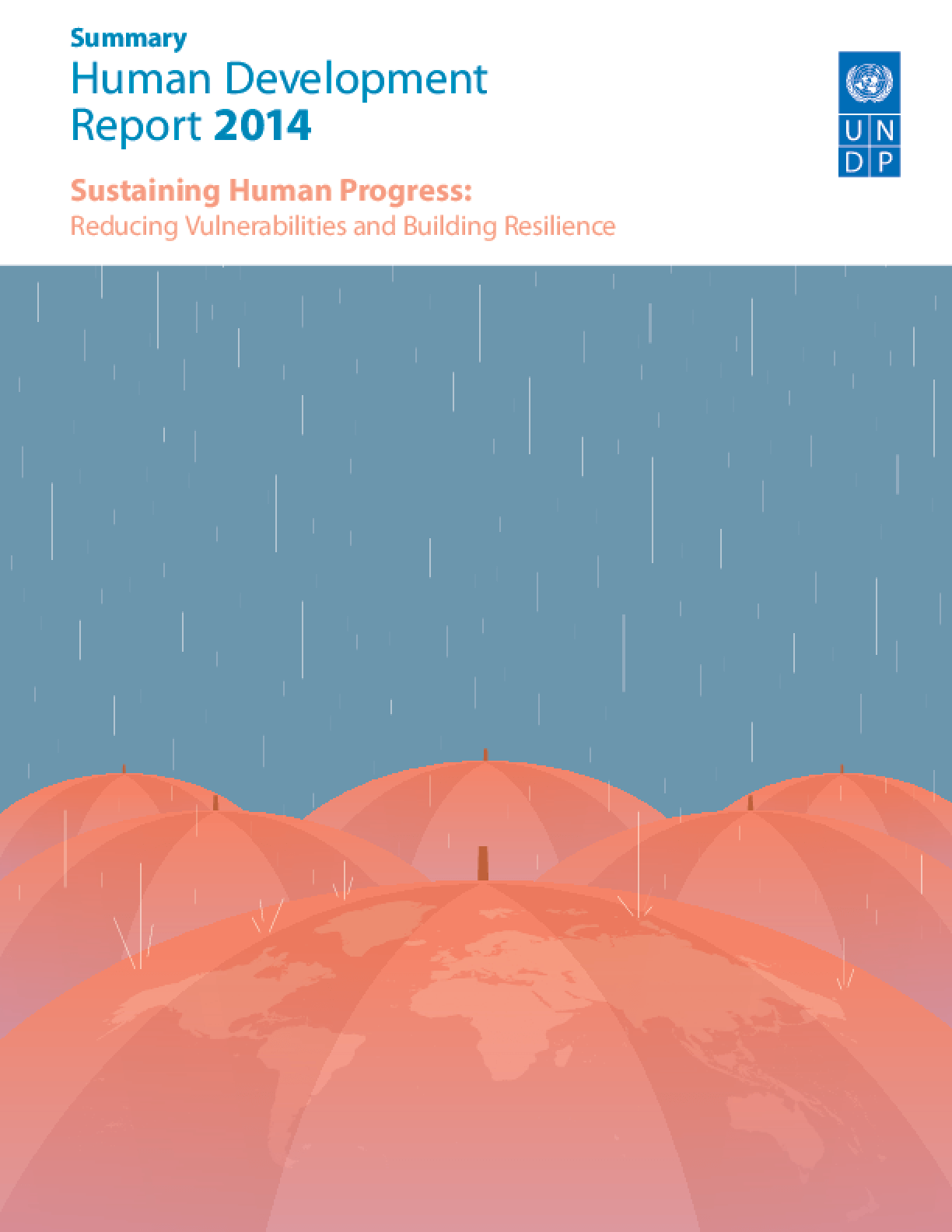 Sustaining Human Progress: Reducing Vulnerabilities and Building Resilience - Human Development Report 2014 (Summary)