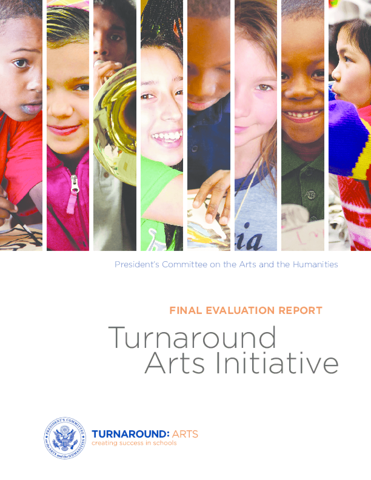 Turnaround Arts Initiative Final Evaluation Report
