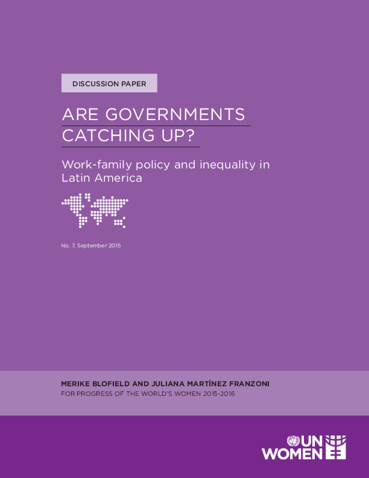 Are Governments Catching Up? Work-Family Policy and Inequality in Latin America