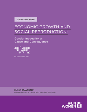 Economic Growth and Social Reproduction: Gender Equality as Cause and Consequence
