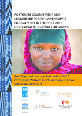 Brief Report of the Launch of the Post-2015 Partnership Platform for Philanthropy in Accra, Ghana on July 9, 2015