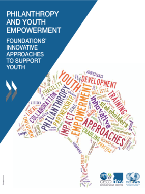 Philanthropy and Youth Empowerment : Foundations' Innovative Approaches to Support Youth