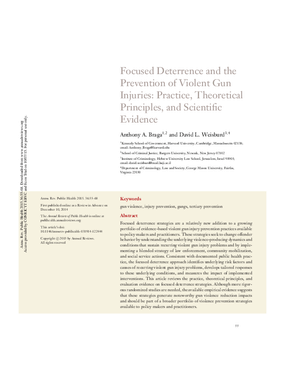 Focused Deterrence and the Prevention of Violent Gun Injuries: Practice, Theoretical Principles, and Scientific Evidence