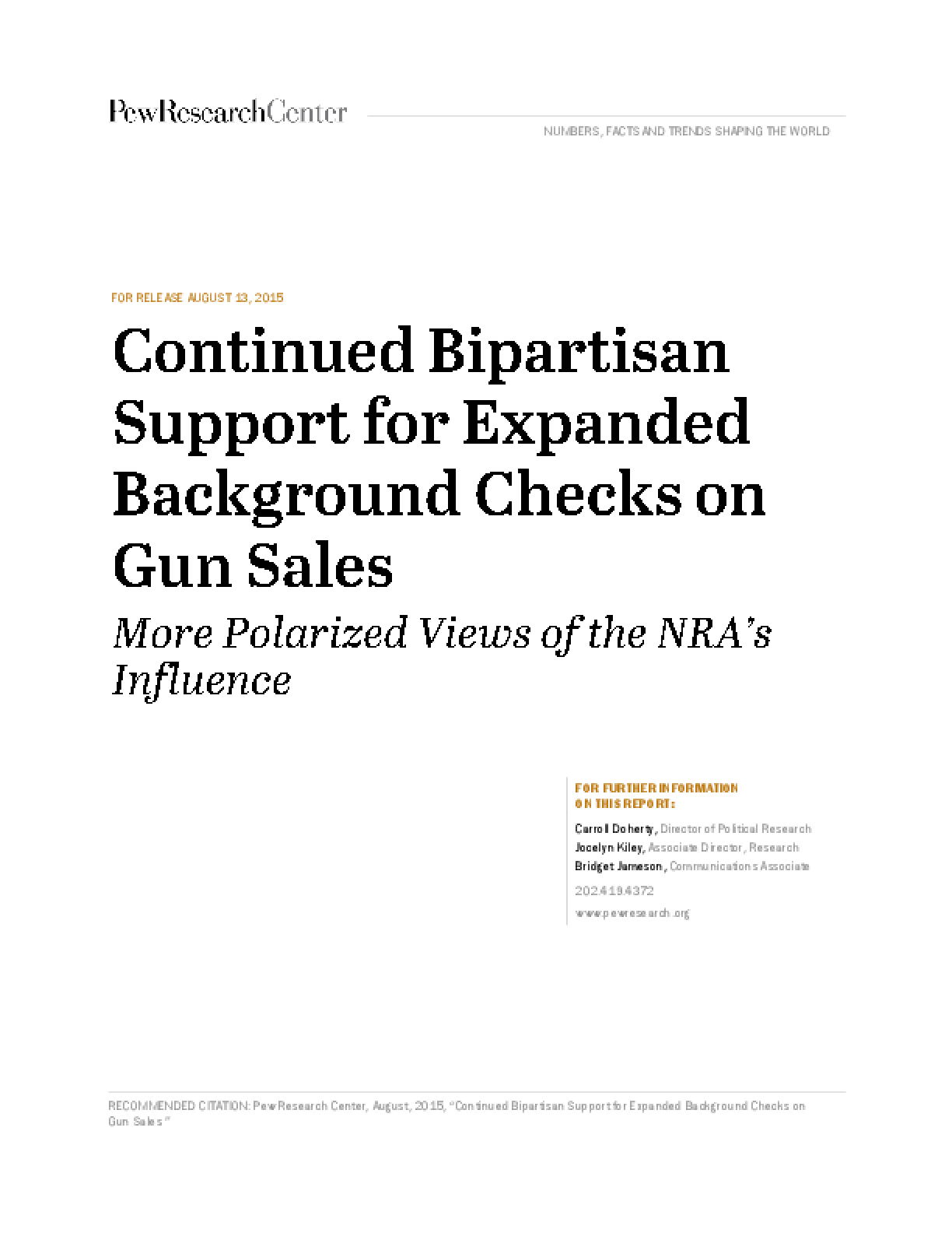 Continued Bipartisan Support For Expanded Background Checks On Gun Sales: More Polarized Views of the NRA's Influence