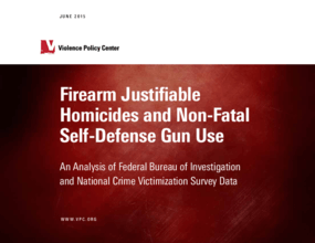 Firearm Justifiable Homicides and Non-Fatal Self-Defense Gun Use: An Analysis of Federal Bureau of Investigation and National Crime Victimization Survey Data (2015)
