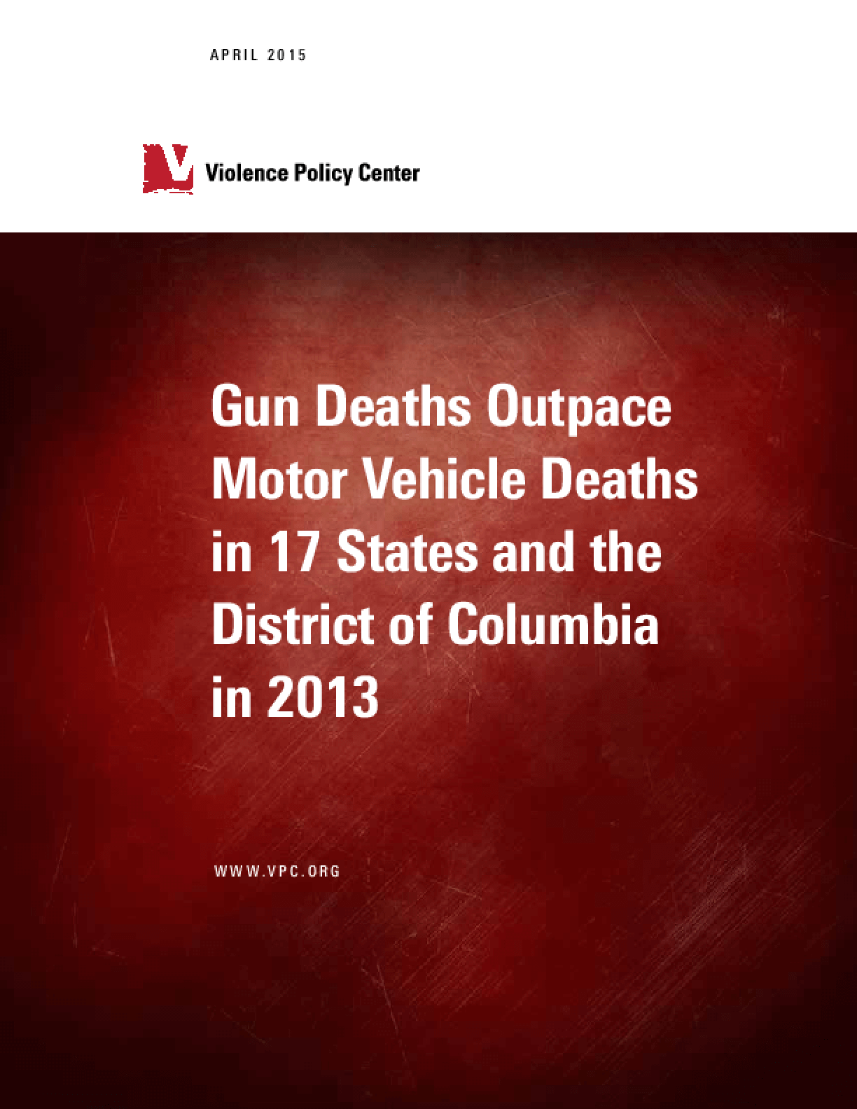 Gun Deaths Outpace Motor Vehicle Deaths in 17 States and the District of Columbia in 2013