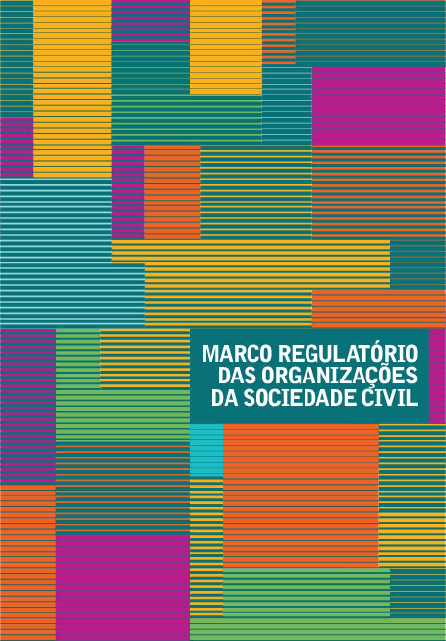 Marco Regulatório das Organizações da Sociedade Civil: a construção da agenda no governo federal -- 2011 a 2014