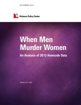 When Men Murder Women: An Analysis of 2013 Homicide Data