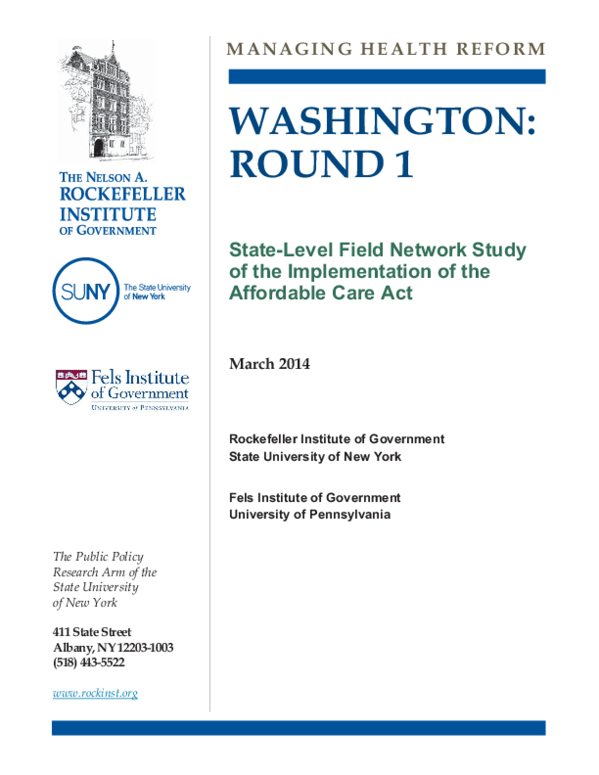 Washington: Round 1 - State-Level Field Network Study of the Implementation of the Affordable Care Act