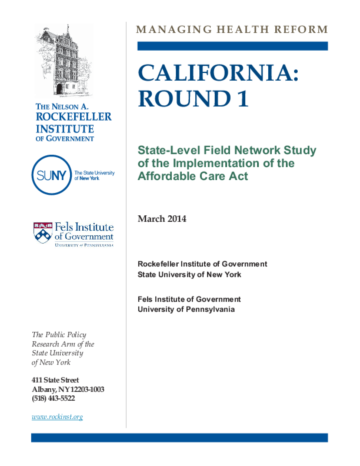 California: Round 1 - State-Level Field Network Study of the Implementation of the Affordable Care Act