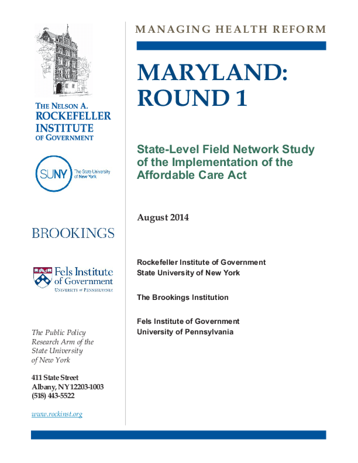 Maryland: Round 1 - State Level Field Network Study of the Implementation of the Affordable Care Act
