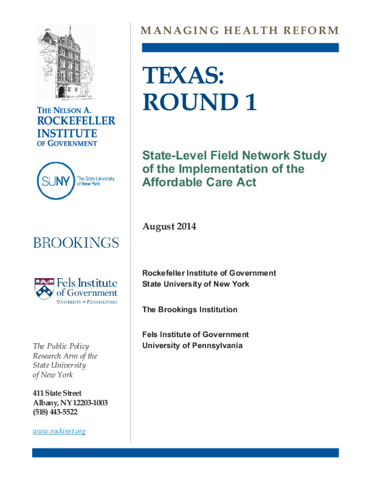 Texas: Round 1 - State-Level Field network Study of the Implementation of the Affordable Care Act