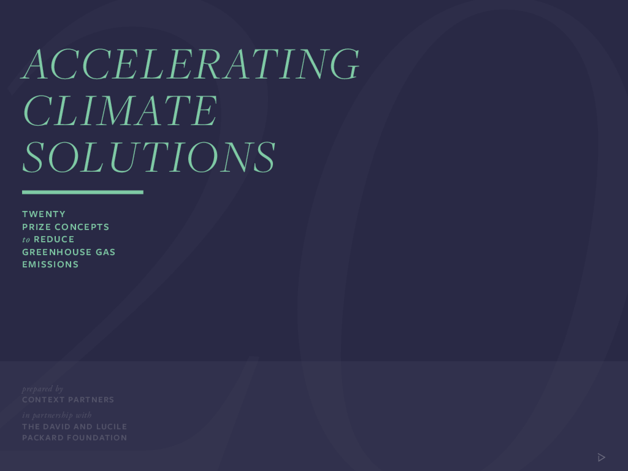 Accelerating Climate Solutions : Twenty Prize Concepts to Reduce Greenhouse Gaz Emissions